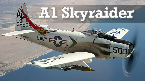 The A1 Skyraider